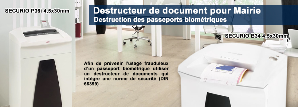 Detructeur de passeports pour mairie - securio P36I et securio B34