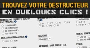 Trouver son destructeur de documents en quelques clics